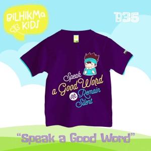 Bilhikma BILH - B35A Speak a Good Word