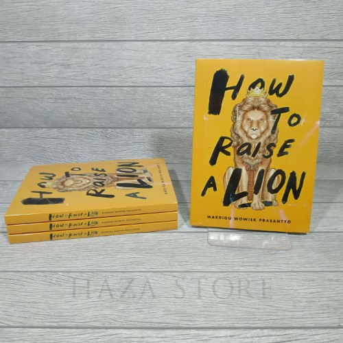 Buku How To Raise A Lion, Karya Mardigu WP 100% Original Softcover